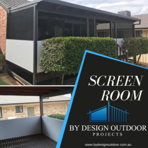 Screen Room, By Design Outdoor Project, Tamworth builders, patio builders